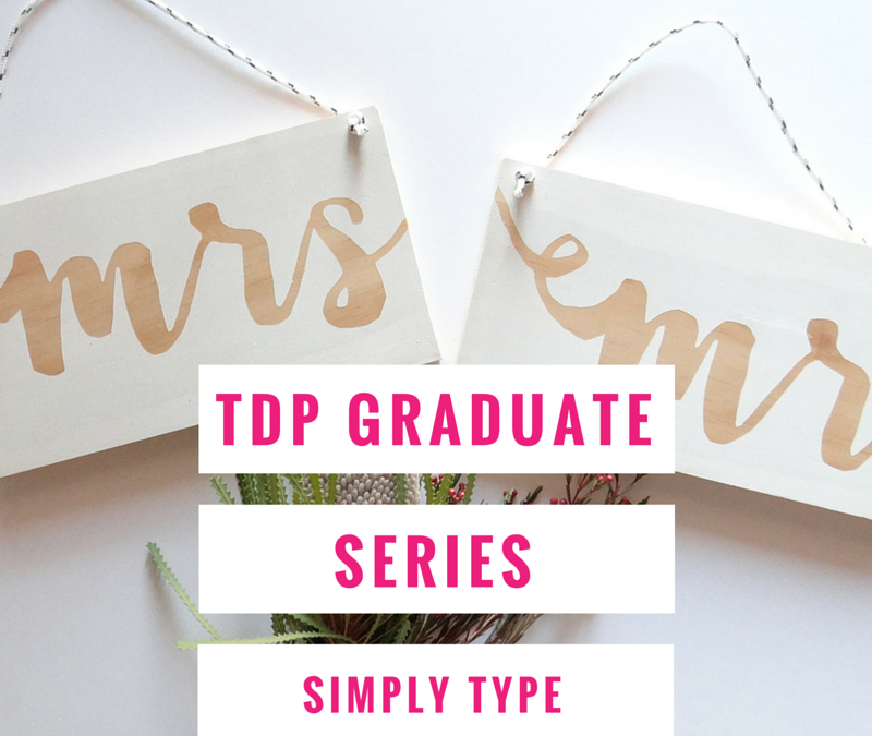 TDP Graduate Series – Simply Type