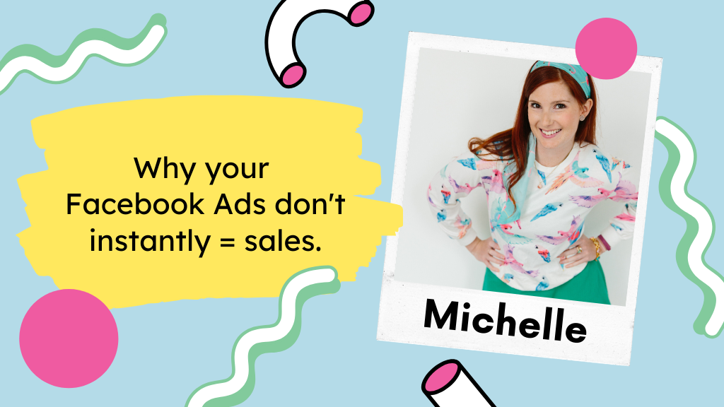 Why your  Facebook Ads don't instantly = sales.
