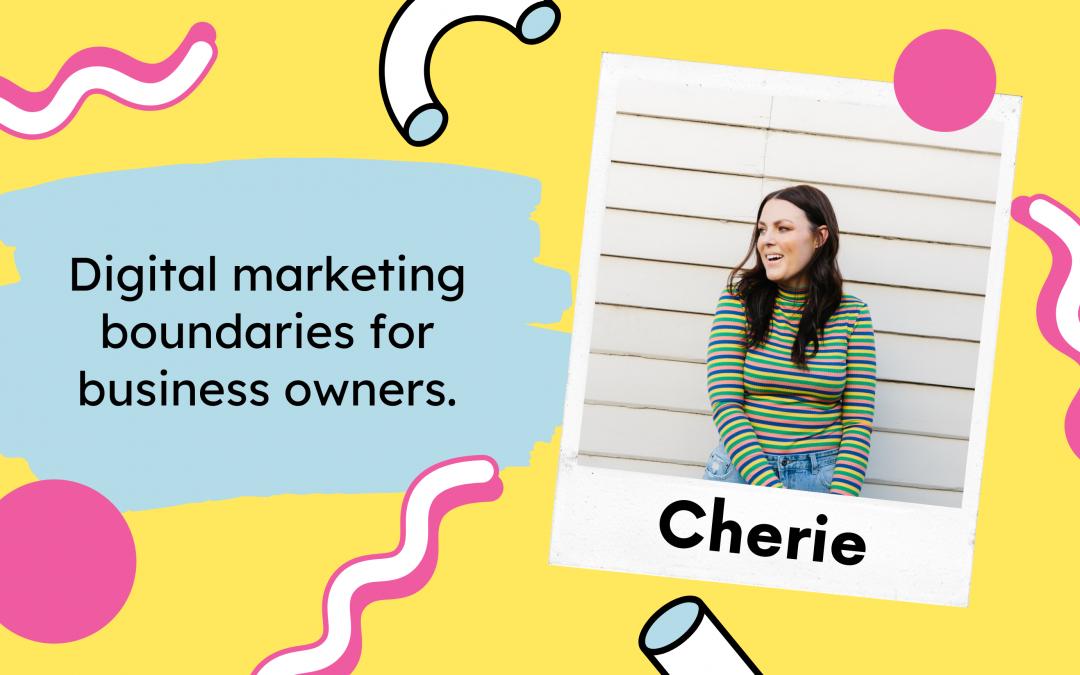 Digital marketing boundaries for business owners.