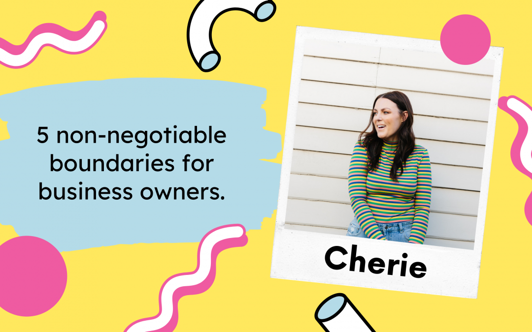 5 non-negotiable boundaries for business owners.