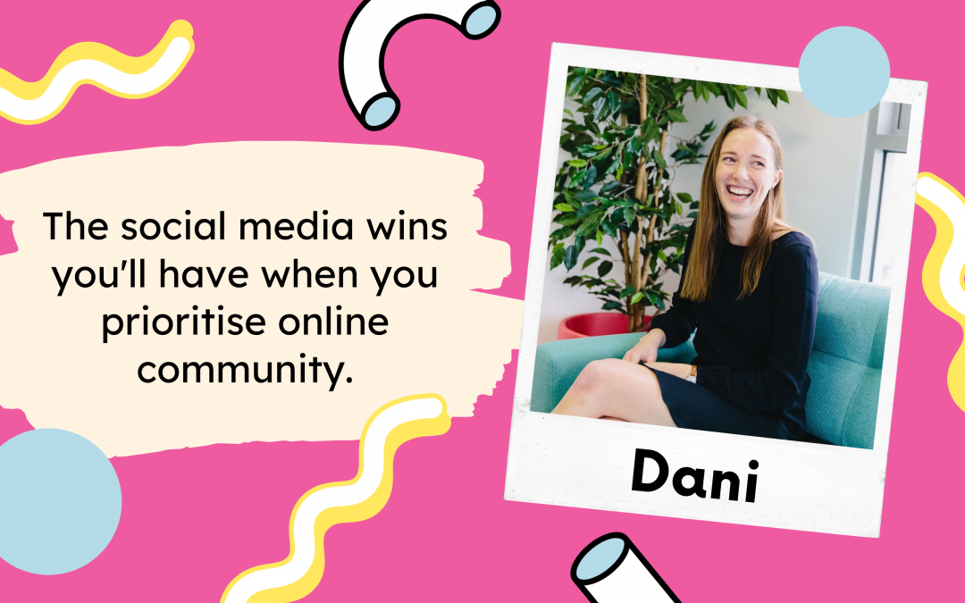 The social media wins you'll have when you prioritise online community