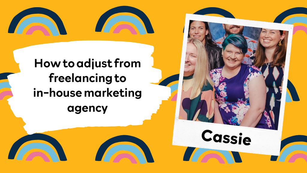 How to adjust from freelancing to in-house marketing agency