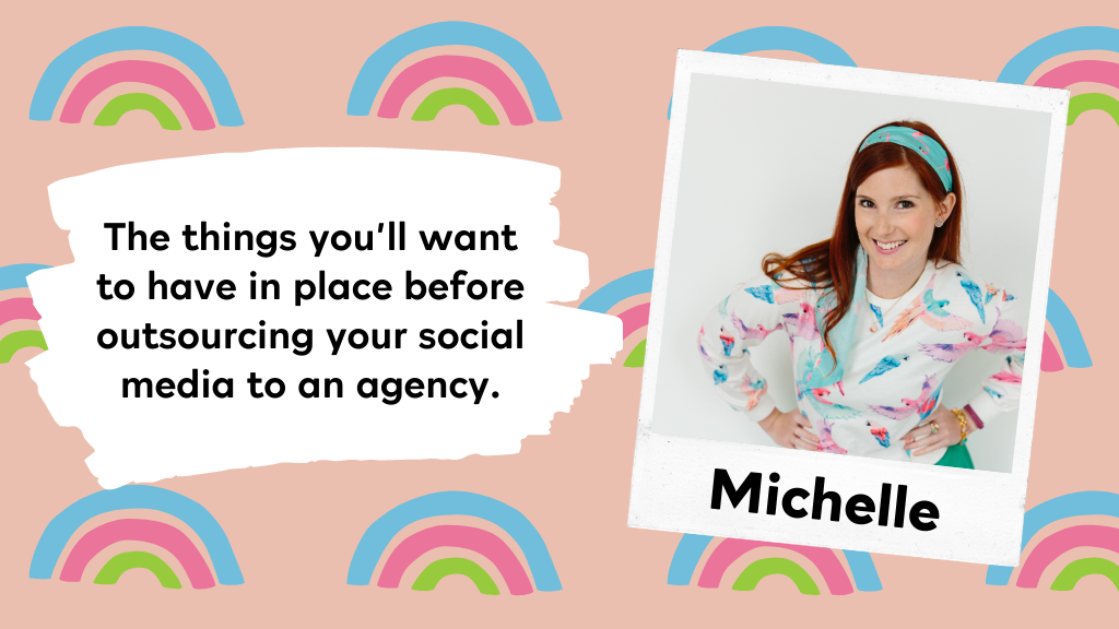 Time to outsource your social media to an agency? These are things you'll want to have in place, first.