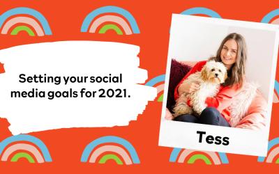 Setting your social media goals for 2021