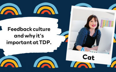 Feedback culture and why it's important at TDP.