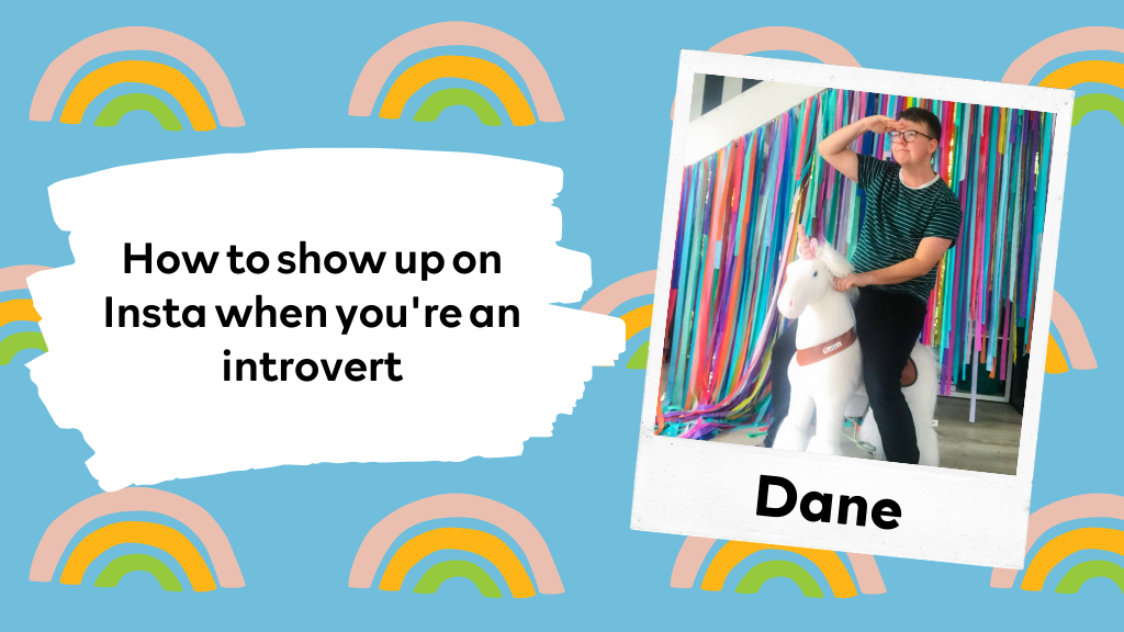 How to show up on Insta when you're an introvert.
